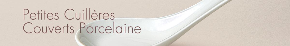 Cuillères en Porcelaine