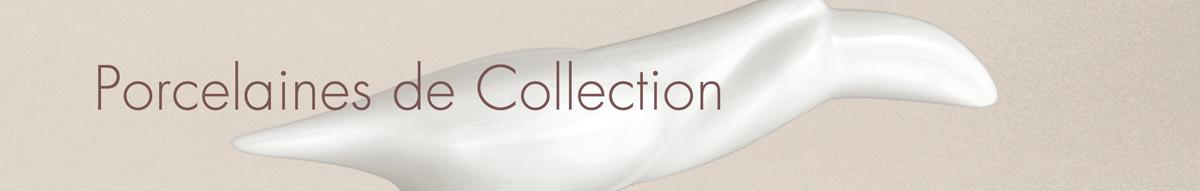 Porcelaines de Collection